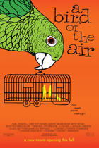 "Poster art for ""A Bird of the Air."""
