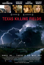"Exclusive Poster Premiere for ""Texas Killing Fields."""