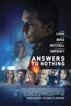 "Poster art for ""Answers to Nothing."""
