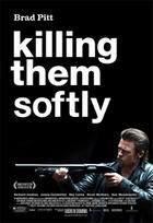 "Poster art for ""Killing Them Softly."""