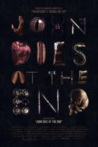 "Poster art for ""John Dies at the End."""