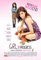 "Poster art for ""Girl in Progress."""