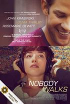 "Poster art for ""Nobody Walks."""