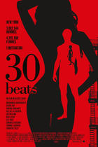 "Poster art for ""30 Beats."""
