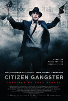 "Poster art for ""Citizen Gangster."""