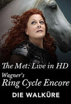 "Poster art for ""Die Walküre: Met Opera Ring cycle Encore."""