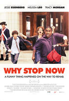 "Poster art for ""Why Stop Now."""