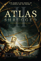 "Poster art for ""Atlas Shrugged"" Part 2."""
