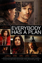 "Poster art for ""Everybody Has a Plan."""