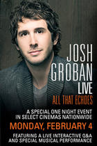 "Poster art for ""Josh Groban Live: All That Echoes."""