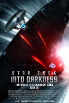 "Poster art for ""Star Trek into Darkness: An IMAX 3D Experience."""