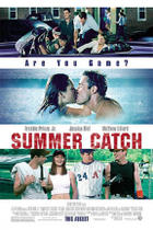 "Poster art for ""Summer Catch."""