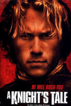 "Poster art for ""A Knight's Tale."""