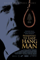 "Poster art for ""Pierrepoint: The Last Hangman."""