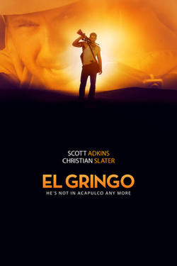 "Poster art for ""El Gringo."""