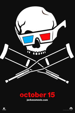 "Poster art for ""Jackass 3 in 2D"""