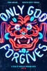 "Teaser poster for ""Only God Forgives."""