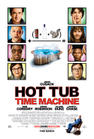 Poster for Hot Tub Time Machine