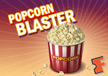 Popcorn Blaster