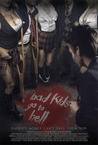 "Poster art for ""Bad Kids Go to Hell."""