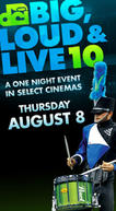 Poster for DCI 2013: Big, Loud & Live 10