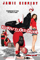 "Poster art for ""Kickin' It Old Skool."""