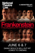 "Poster art for ""National Theater Live: Frankenstein (Original Casting)."""