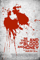 "Poster art for ""In the Land of Blood and Honey."""