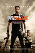 "Poster art for ""Machine Gun Preacher."""