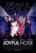 "Poster art for ""Joyful Noise."""