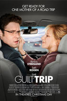 "Poster art for ""The Guilt Trip."""