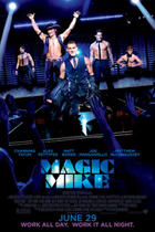 "Poster art for ""Magic Mike."""