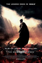 "Poster art for ""The Dark Knight Rises: The IMAX Experience."""