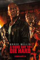 "Poster art for ""A Good Day to Die Hard."""