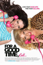 "Poster art for ""For a Good Time, Call."""