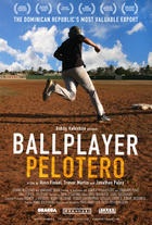 "Poster art for ""Ballplayer: Pelotero."""