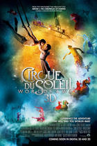"Poster art for ""Cirque du Soleil: Worlds Away."""