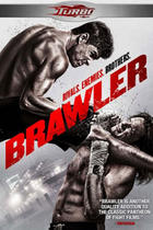 "Poster art for ""Brawler."""