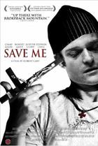 "Poster art for ""Save Me."""