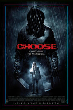 "Poster art for ""Choose."""