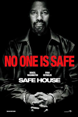 "Poster art for ""Safe House."""