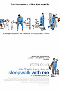 "Poster art for ""Sleepwalk With Me."""