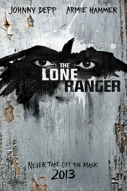 "Teaser poster for ""The Lone Ranger."""