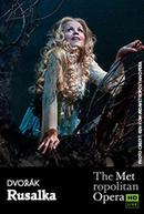 Poster for The Metropolitan Opera: Rusalka