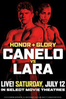 Honor and Glory: Canelo vs. Lara showtimes and tickets