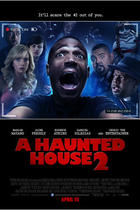 "Poster art for ""A Haunted House 2."""