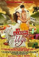 My Illegal Wife showtimes and tickets