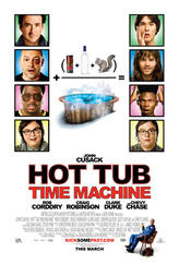 Hot Tub Time Machine showtimes and tickets