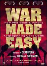 War Made Easy: How Presidents & Pundits Keep Spinning Us to Death showtimes and tickets