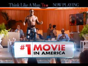 Think Like A Man Too - #1 Movie